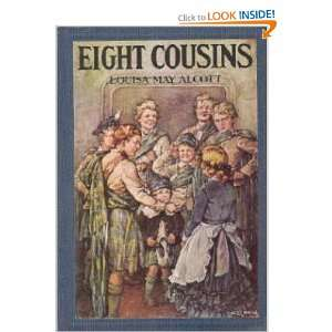 Cousins or the Aunt Hill Louisa May Alcott, Clara M. Burd Books