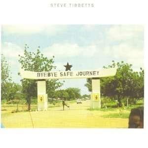 Safe Journey: Steve Tibbetts: Music