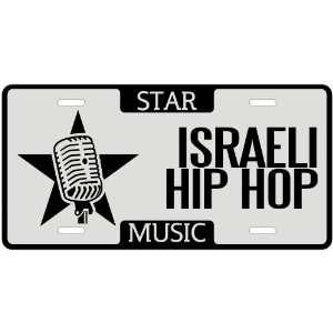 New  I Am A Israeli Hip Hop Star   License Plate Music