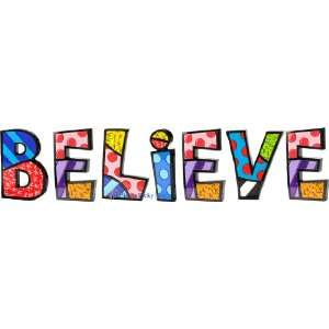 BELIEVE Word Art for Table Top or Wall by Romero Britto