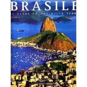 Brasile. Il verde colore della terra (9788854002784
