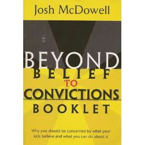 Beyond Belief to Convictions Booklet: Josh McDowell: Books