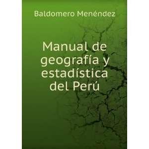 estadística del Perú Baldomero Menéndez Books