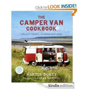The Camper Van Cookbook: Life on 4 wheels, Cooking on 2 Rings: Martin