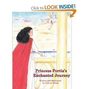 Portias Enchanted Journey (9781448996735) Valerie Woods Books