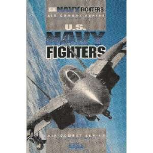 US NAVY FIGHTERS AIR COMBAT SERIES. Books