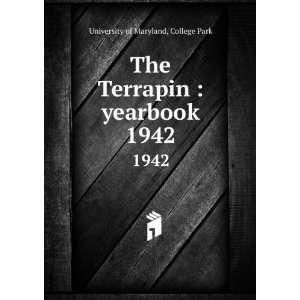 Terrapin  yearbook. 1942 College Park University of Maryland Books