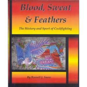 and Sport of Cockfighting (9780779500642): Russell J. Snow: Books