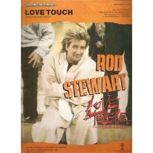 Sheet Music Love Touch Rod Stewart 50: Everything Else