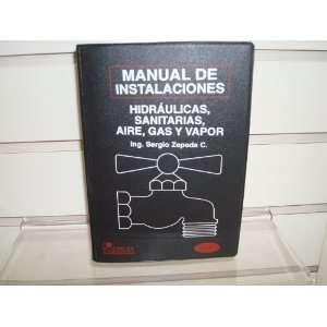 Installation (Spanish Edition) (9789681855741) Sergio Zepeda Books