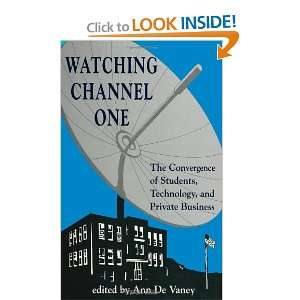 Watching Channel One The Convergence of Students