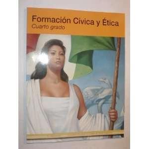 Formacion Civica y Etica Cuarto grado (9789680117369