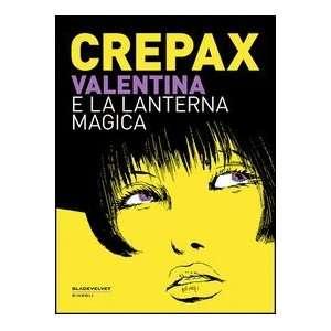 Valentina e la lanterna magica (9788896197745) Guido Crepax Books