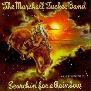 Searchin for a Rainbow: The Marshall Tucker Band: Music