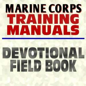 U.S. Marine Corps Training Manual Devotional Field Book