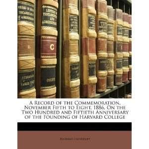 Founding of Harvard College (9781147052060) Harvard University Books