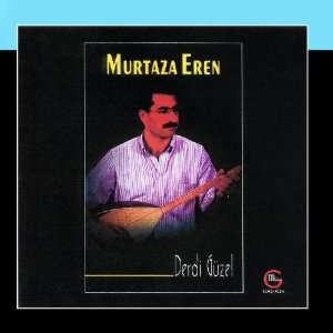 Derdi Güzel: Murtaza Eren: Music