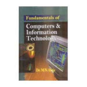 Computers and Information Technology (9788176296748): M.N. Doja: Books