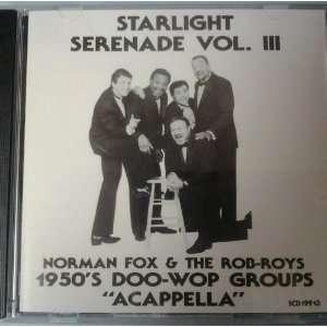 Starlight Serenade Vol. 3   Doo Wop Groups   Acapella