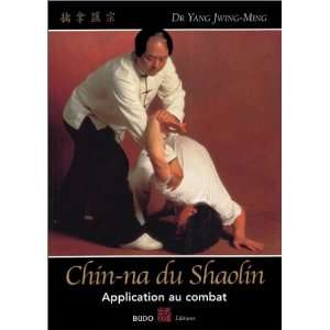 china na du shaolin ; application au combat