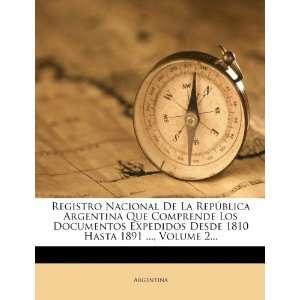 Registro Nacional De La República Argentina Que Comprende