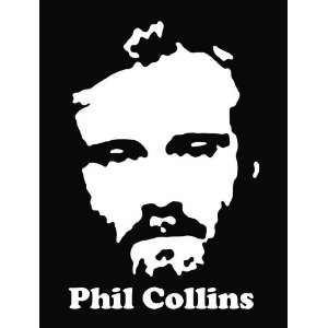 Phil Collins Die Cut Vinyl Decal Sticker 6 White