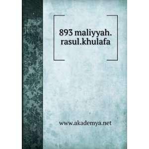 893 maliyyah.rasul.khulafa www.akademya.net  Books