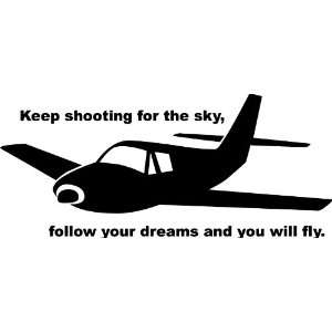 Keep Shooting for the Sky Airplane Vinyl Wall Art Decal