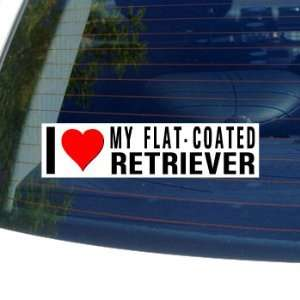 I Love Heart My FLAT COATED RETRIEVER   Dog Breed   Window