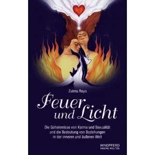 Feuer und Licht. (9783893852789): Zulma Reyo: Books