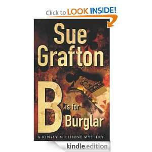 is for Burglar (Kinsey Millhone Mysteries): Sue Grafton: