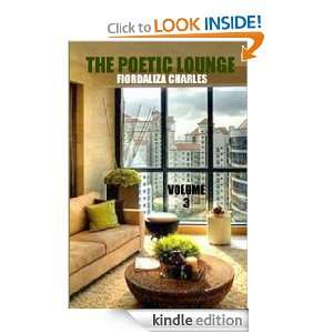 The Poetic Lounge Vol. 3: Fiordaliza Charles:  Kindle Store