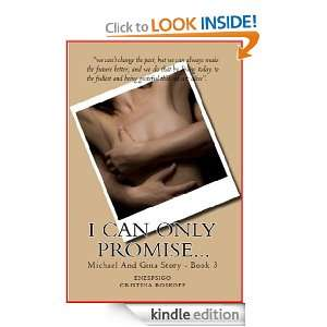 Can Only Promise (The Michael & Gina Story): Cristina Roskoff
