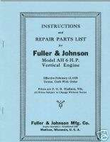 Fuller & Johnson Model AH 6 HP Vertical Engine Manual & Parts List