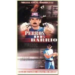 Perros de Barrio Miguel Angel Rodriguez Movies & TV