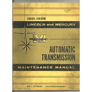LINCOLN and MERCURY Automatic Transmission Maintenance