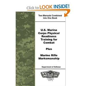 Marine Corps Physical Readiness Training for Combat Plus Marine Rifle