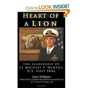 Michael P. Murphy, U.S. Navy SEAL (9780984835126) Gary Williams