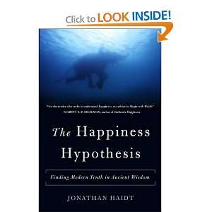Haidts The Happiness Hypothesis (The Happiness Hypothesis