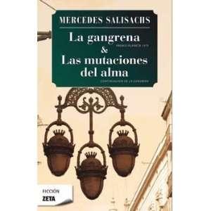 La Gangrena & LAS Mutaciones Del Alma (Spanish Edition
