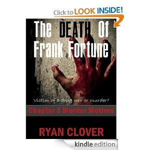The Death Of Frank Fortune (Murder Motives, Book #3) Ryan Clover