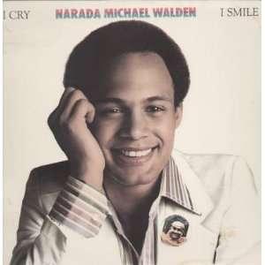 I Cry I Smile: Narada Walden: Music