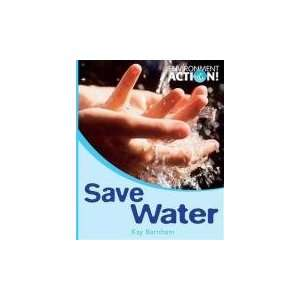 Save Water (Environment Action) (9780750255110): Books