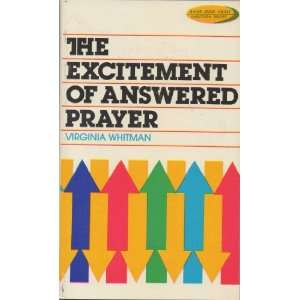 the excitement of answered prayer virginia whitman Books