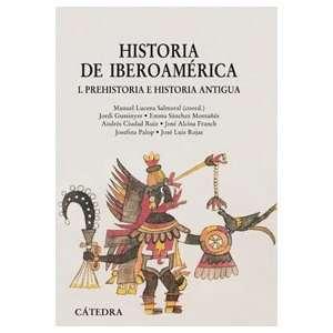 Historia de Iberoamerica / History of Ibero America