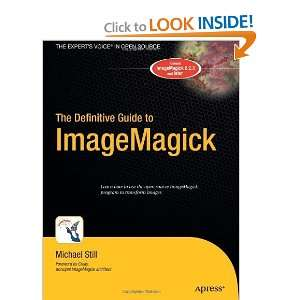 The Definitive Guide to ImageMagick (Definitive Guides
