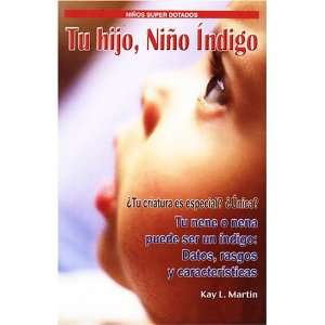 Tu HIjo NIño Îndigo (Your Child Indigo Child