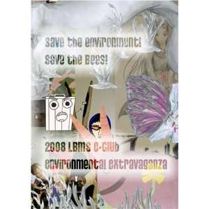 Save The Environment! Save The Bees!: Izabela Jamsek