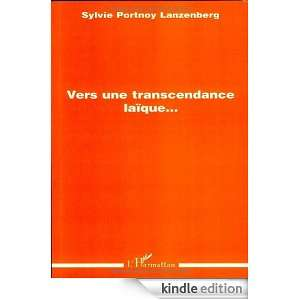 Vers une transcendance laïque (French Edition) Sylvie Portnoy