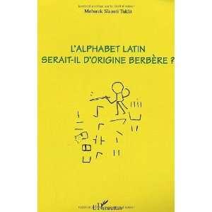 lalphabet latin serait il dorigine berbere
